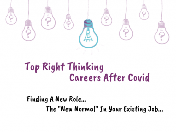 top right thinking, dulcie swanston, new normal, careers after covid, national careers week, international women's day
